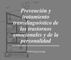 Prevención y tratamiento transdiagnóstico
