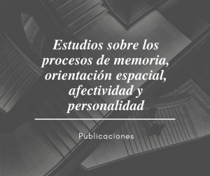 Estudios sobre los procesos de memoria